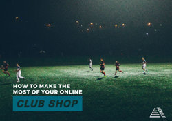 How To Make The Most Of Your Club Shop